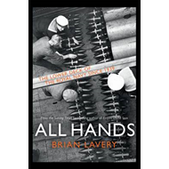 All Hands: The Lower Deck of the Royal Navy Since 1939 (BOK)