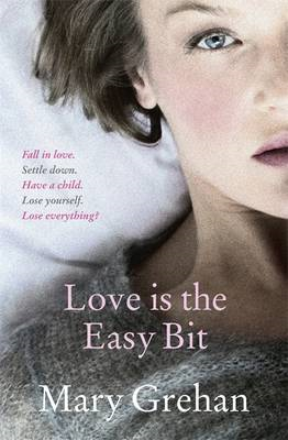 Love is the Easy Bit (BOK)