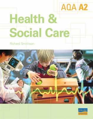 A2 AQA Health and Social Care: Textbook (BOK)