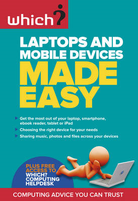 Laptops and Mobile Devices Made Easy (BOK)