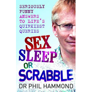 Sex, Sleep or Scrabble? (BOK)