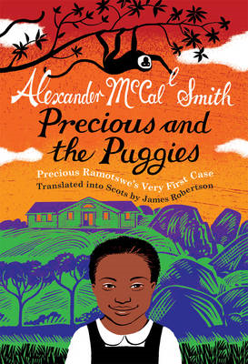 Precious and the Puggies: Precious Ramotswe's Very First Case (BOK)