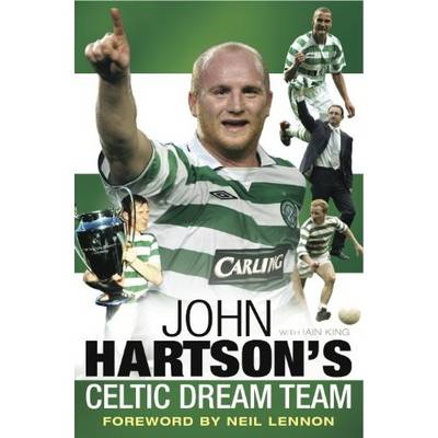 John Hartson's Celtic Dream Team (BOK)