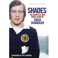 Shades: The Short Life and Tragic Death of Erich Schaedler (BOK)