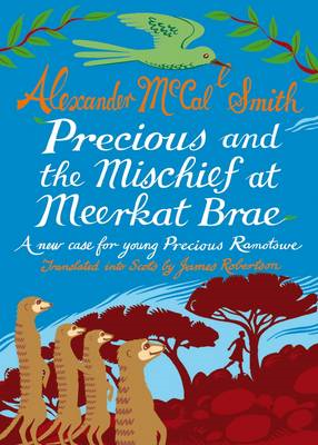 Precious and the Mischief at Meerkat Brae (BOK)