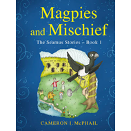 Magpies and Mischief (BOK)