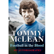 Football in the Blood: My Autobiography (BOK)