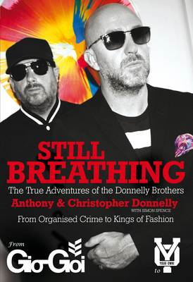 Still Breathing: The True Adventures of the Donnelly Brothers (BOK)