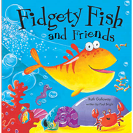 Fidgety Fish and Friends (BOK)