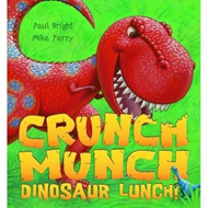 Crunch Munch Dinosaur Lunch! (BOK)