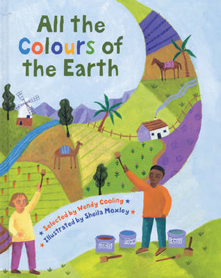 All the Colours of the Earth: A Multicultural Treasury (BOK)