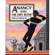 Anancy and Mr Dry-Bone (BOK)