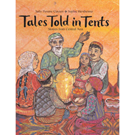 Tales Told in Tents: Stories from Central Asia (BOK)