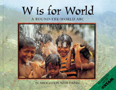 W is for World: A Round-the-world ABC (BOK)