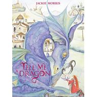 Tell Me a Dragon (BOK)