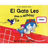 El Gato Leo Goes to School (BOK)