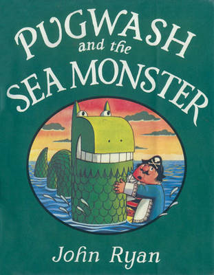 Pugwash and the Sea Monster (BOK)