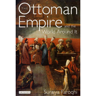 Ottoman Empire and the World Around it (BOK)