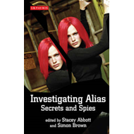 "Investigating ""Alias"": Secrets and Spies (BOK)"