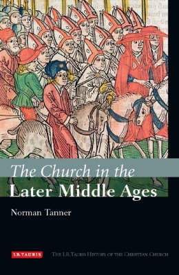 The Church in the Later Middle Ages (BOK)