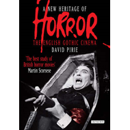 A New Heritage of Horror: The English Gothic Cinema (BOK)