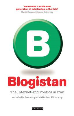 Blogistan: The Internet and Politics in Iran (BOK)