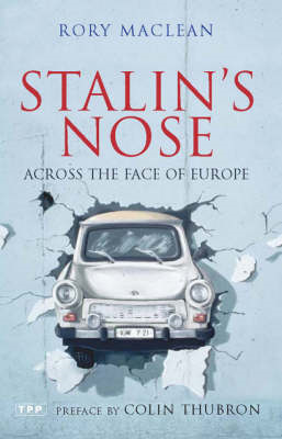 Stalin's Nose: Across the Face of Europe (BOK)