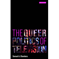 The Queer Politics of Television (BOK)