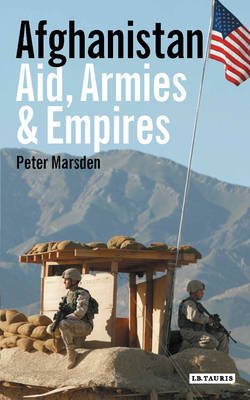 Afghanistan: Aid, Armies and Empires (BOK)