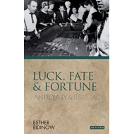 Luck, Fate and Fortune (BOK)