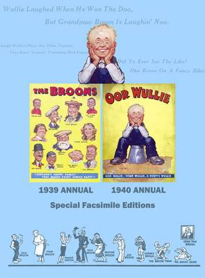 Broons/Oor Wullie: Facsimile Edition of the First Ever Broon and Oor Wullie Annuals (BOK)