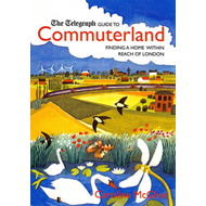 "The ""Telegraph"" Guide to Commuter-land (BOK)"