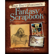 Ray Harryhausen's Fantasy Scrapbook (BOK)