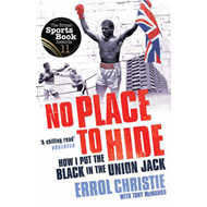 No Place to Hide: How I Put the Black in the Union Jack (BOK)