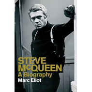Steve McQueen: A Biography (BOK)