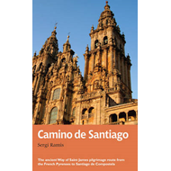 Camino de Santiago: The Ancient Way of Saint James Pilgrimage Route from the French Pyrenees to Sant (BOK)