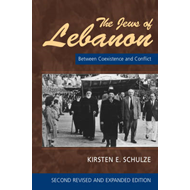 The Jews of Lebanon: Between Coexistence and Conflict (BOK)