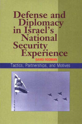 Defense and Diplomacy In Israel's National Security Experien (BOK)