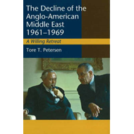 Decline of the Anglo-American Middle East, 1961-1969 (BOK)