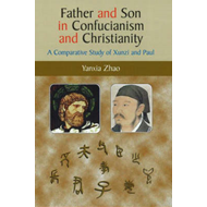 Father and Son in Confucianism and Christianity (BOK)