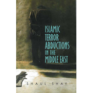 Islamic Terror Abductions in the Middle East (BOK)
