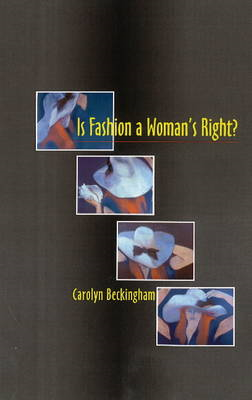 Is Fashion a Woman's Right? (BOK)