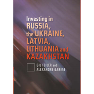Investing in Russia, the Ukraine, Latvia, Lithuania and Kaza (BOK)