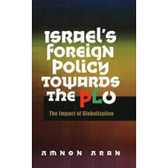 Israel's Foreign Policy Towards the PLO (BOK)