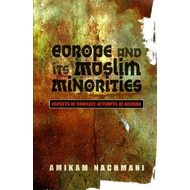 Europe and Its Muslim Minorities (BOK)