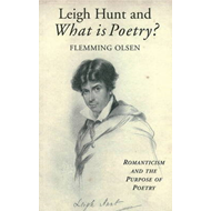 Leigh Hunt & What is Poetry? (BOK)