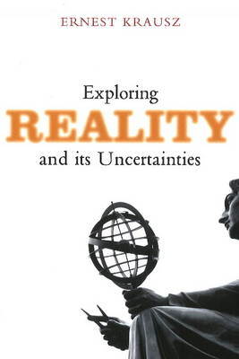 Exploring Reality & Its Uncertainties (BOK)