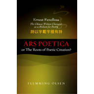 Ernest Fenollosa - The Chinese Written Character as a Medium (BOK)