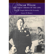 Oscar Wilde - The Great Drama of His Life (BOK)
