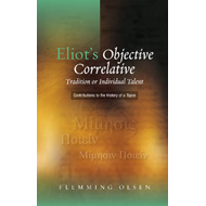 Eliot's Objective Correlative (BOK)